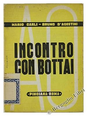 INCONTRO CON BOTTAI.: Carli Mario, D'Agostini