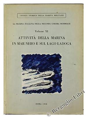 ATTIVITA' DELLA MARINA IN MAR NERO E SUL LAGO LADOGA. La marina italiana nella seconda guerra ...