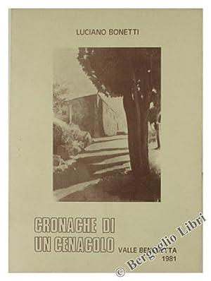 CRONACHE DI UN CENACOLO Valle Benedetta 1981.:: Bonetti Luciano.