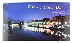 TORINO, L'ORA BLU - Turin, the blue: Oggero Margherita.