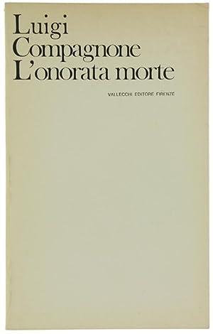 L'ONORATA MORTE.: Compagnone Luigi.