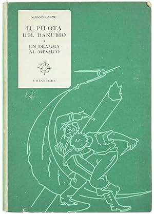 IL PILOTA DEL DANUBIO - UN DRAMMA: Verne Giulio.