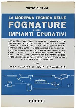 LA MODERNA TECNICA DELLE FOGNATURE E DEGLI: Nanni Vittorio.