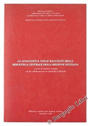 LA LINGUISTICA NELLE RACCOLTE DELLA BIBLIOTECA CENTRALE: Insinga Antonio con