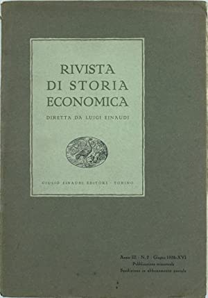 RIVISTA DI STORIA ECONOMICA - Anno III.: Einaudi Luigi (direttore).