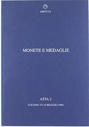 MONETE E MEDAGLIE - ASTA 2. Monete: Numismatica Aretusa S.A.
