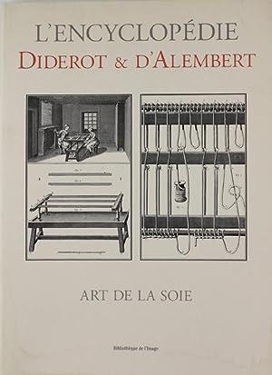 ART DE LA SOIE. Recueil de planches: Diderot & D'Alembert.