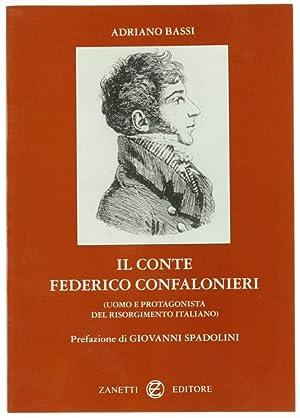 IL CONTE FEDERICO CONFALONIERI (Uomo e Protagonista: Bassi Adriano.
