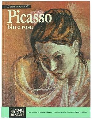 L'OPERA COMPLETA DI PICASSO BLU E ROSA.: Lecaldano Paolo.