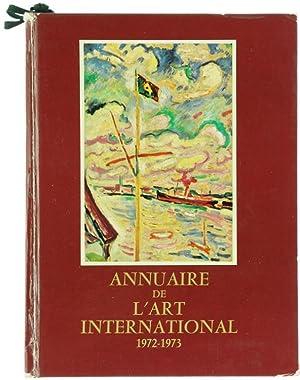 ANNUAIRE DE L'ART INTERNATIONAL 1972-1973.: Fourny Max.