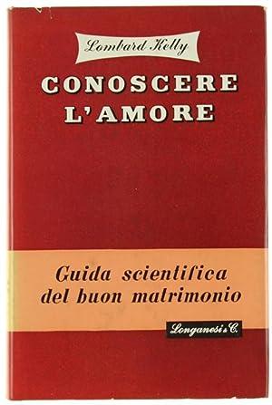 CONOSCERE L'AMORE.: Kelly G. Lombard.