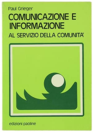 COMUNICAZIONE E INFORMAZIONE AL SERVIZIO DELLA COMUNITA'.:: Grieger Paul.