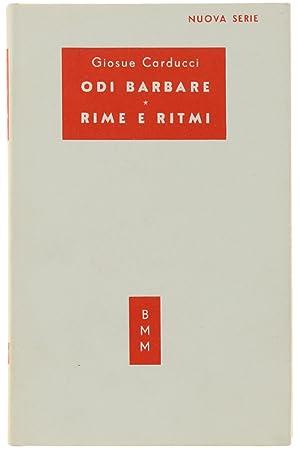 ODI BARBARE - RIME E RITMI.: Carducci Giosuè.