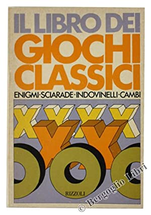IL LIBRO DEI GIOCHI CLASSICI. Indovinelli, Sciarade,: Auzzani Aldo, Bucella