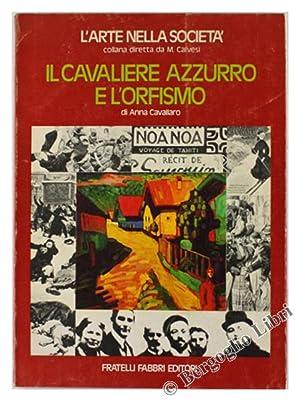 IL CAVALIERE AZZURRO E L'ORFISMO.: Cavallaro Anna