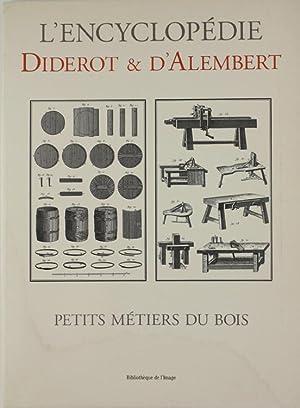 PETITS METIERS DU BOIS. Recueil de planches: Diderot & D'Alembert.