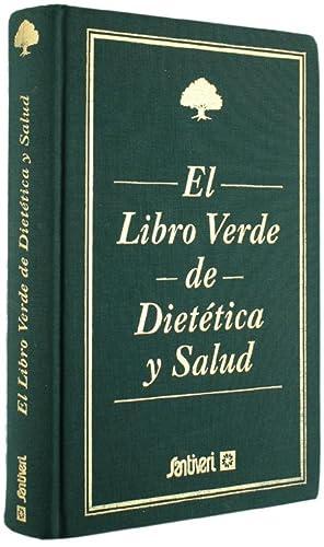 EL LIBRO VERDE DE DIETETICA Y SALUD.: