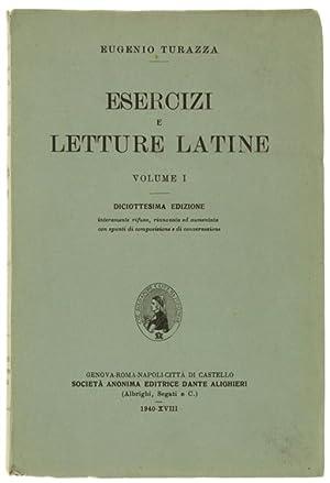ESERCIZI E LETTURE LATINE. Volume I.: Turazza Eugenio.