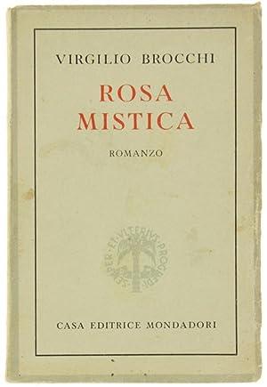 ROSA MISTICA. I casti libri delle donne: Brocchi Virgilio.