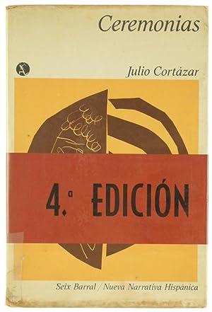 CEREMONIAS.: Cortazar Julio.
