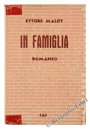 IN FAMIGLIA. Romanzo.: Malot Ettore.