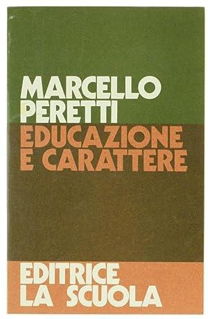 EDUCAZIONE E CARATTERE.:: Peretti Marcello.