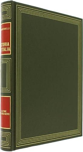LA FINE DEL MEDIOEVO. Storia d'Italia.:: Montanelli Indro, Gervaso Roberto.