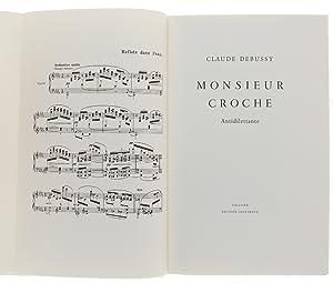 MONSIEUR CROCHE Antidilettante.:: Debussy Claude.