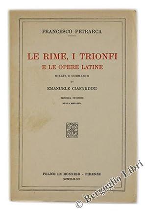 LE RIME, I TRIONFI E LE OPERE: Petrarca Francesco.