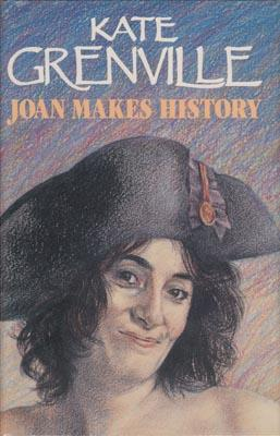 Joan Makes History.: GRENVILLE, Kate.