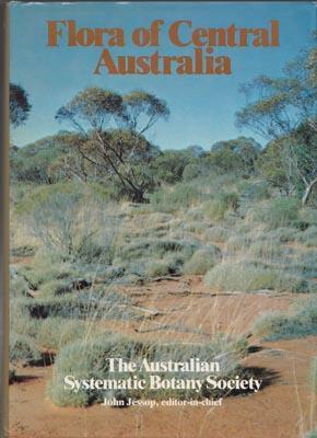 Flora of Central Australia.: JESSOP J. Ed.