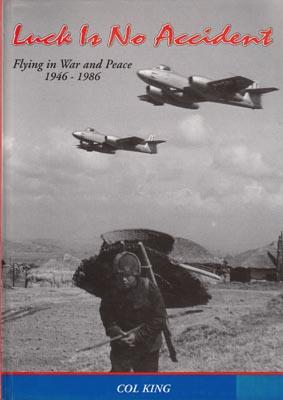 Luck is No Accident. Flying in War and Peace 1946-1986. Forty years of flying - Forty years of ...