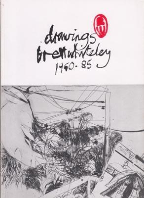 Drawings Brett Whiteley 1960-85. October 19-November 6, 1985.: WHITELEY, Brett.