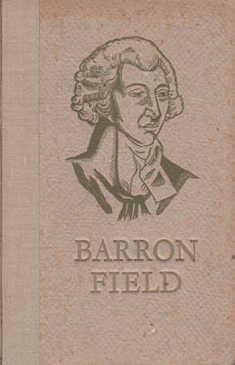 First Fruits of Australian Poetry. . Ed.: FIELD Barron.