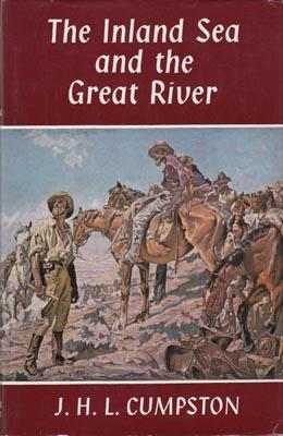 The Inland Sea and the Great River.: CUMPSTON J.H.L.