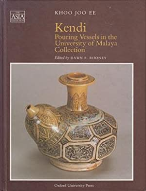 Kendi: Pouring Vessels in the University of: KHOO JOO EE.