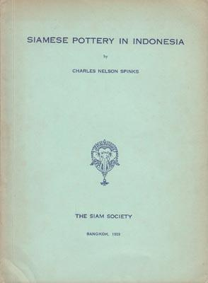 Siamese Pottery in Indonesia.: SPINKS C.N.