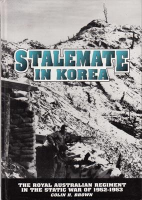 Stalemate in Korea and How We Coped, 1952-1953.: BROWN, C.