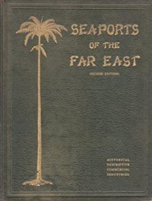 Seaports of the Far East: Historical and: MACMILLAN Allister. Compl.