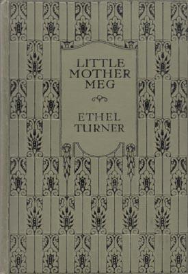 Little Mother Meg. .: TURNER, Ethel.