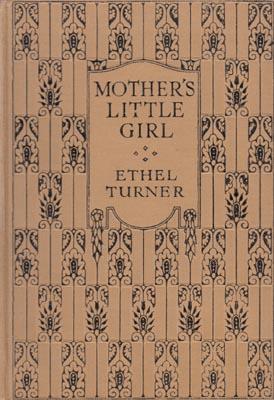 Mother's Little Girl.: TURNER, Ethel