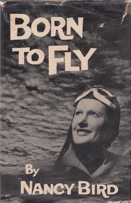 Born to Fly.: BIRD Nancy.