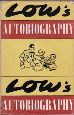 Low's Autobiography.: LOW, David.