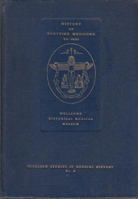 History of Scottish Medicine to 1860. .: COMRIE, J.D.