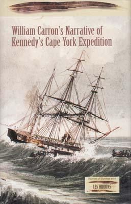 Narrative of an Expedition undertaken under the direction of . E.B. Kennedy for the Exploration of ...
