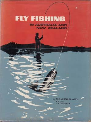 Fly Fishing in Australia and New Zealand.: McCAUSLAND, M.E. et al.