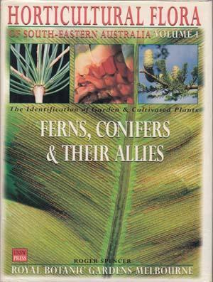 Horticultural Flora of South-Eastern Australia. Vol. I: SPENCER Roger.