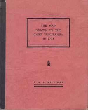 The Map Drawn by the Chief Tuki-Tahua: MILLIGAN R.R.D.