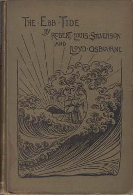 The Ebb-Tide. A Trio and Quartette. .: STEVENSON Robert Louis