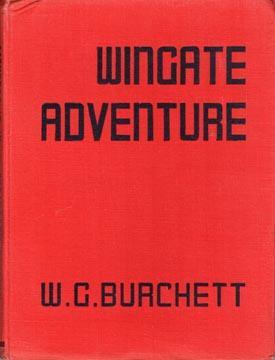 Wingate Adventure.: BURCHETT, W.G.